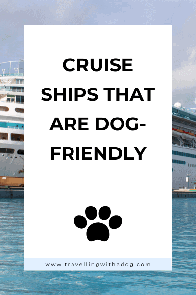 image with text overlay: cruise ships that are dog-friendly